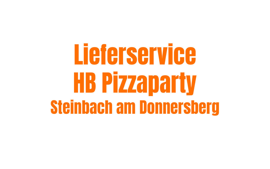 HB Pizzaparty – Steinbach am Donnersberg